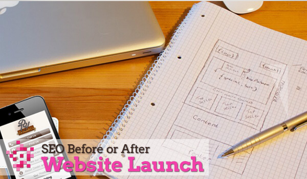 SEO before or after website launch